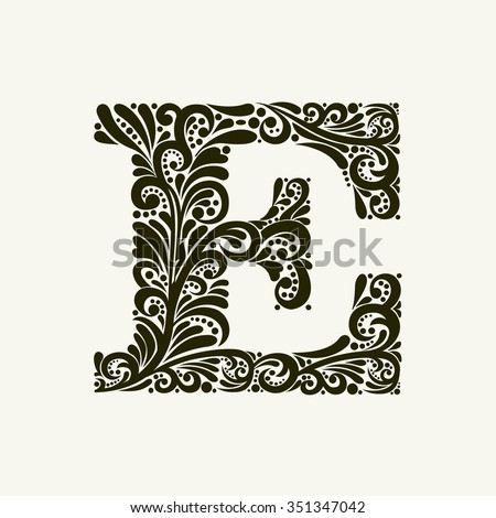 Elegant capital letter E in the style of the Baroque. To use monograms, logos, emblems and initials. - stock vector