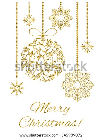 Elegant Christmas postcard: Christmas decoration with gold glitter on a white background - stock vector