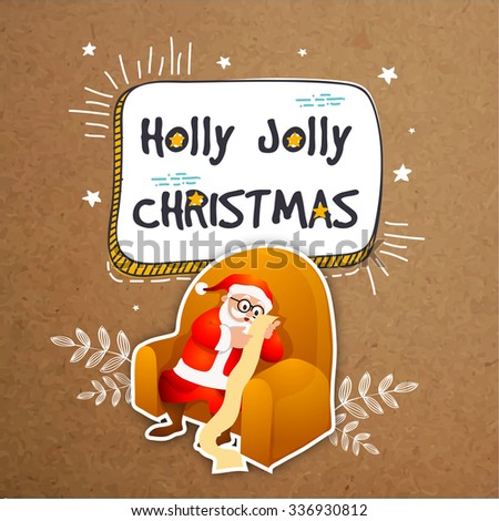 Elegant greeting card design with Santa Claus sitting on sofa and reading long wish list on grungy background for Holly Jolly Christmas celebration. - stock vector