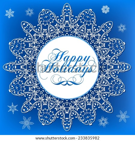 Elegant Lacy Snowflake on Blue Background. Happy Holiday.  Illustration - stock vector