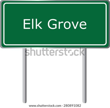 Elk Grove , California, road sign green vector illustration, road table, USA city - stock vector