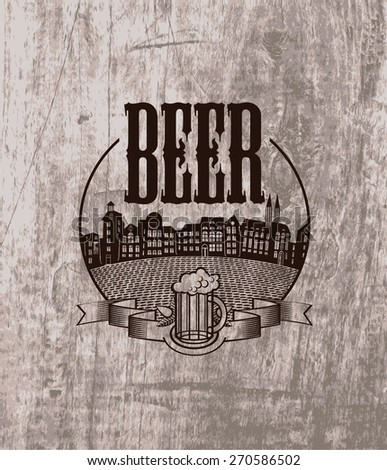 emblem for pub with a beer and the old town on the background of wood texture - stock vector