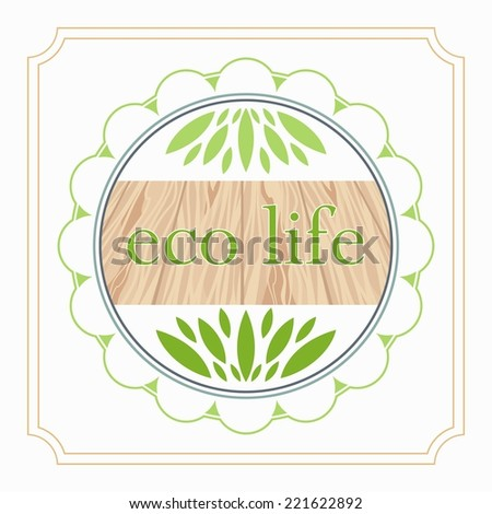 emblem of eco life organic foods and products design - stock vector