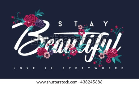 Embroidery for Fashion with Slogan   Hand drawing   T-shirt Printing - stock vector