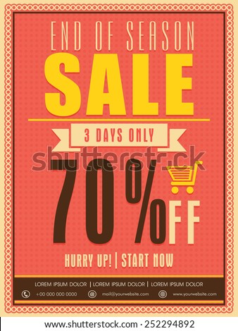 End of season sale flyer, poster or template with limited time discount offer. - stock vector