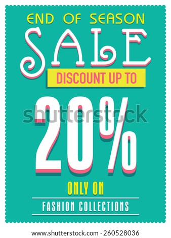 End of Season Sale poster, banner or flyer design with discount offer only on fashion collection.  - stock vector