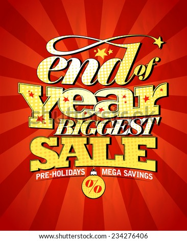 End of year biggest sale design. - stock vector