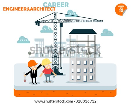 engineer and Architect are working at building construction site,engineer and architect career concept design - stock vector