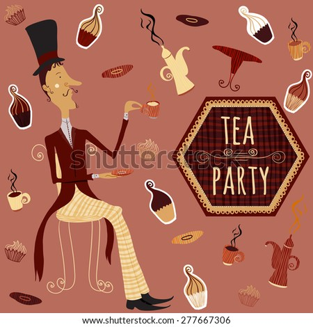 English man drinking tea.  Vintage hand drawn card  tea time elements collection with cake, cup, teapot  - stock vector