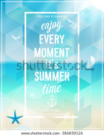 Enjoy every moment poster with beach background. Vector illustration. - stock vector