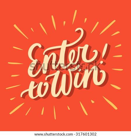 Enter to win! - stock vector
