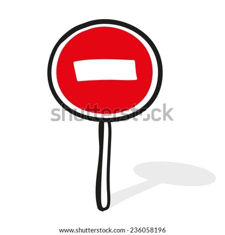 Entrance is forbidden. Road sign. A children's sketch - stock vector