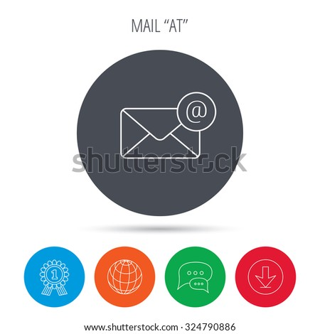 Envelope mail icon. Email message with AT sign. Internet letter symbol. Globe, download and speech bubble buttons. Winner award symbol. Vector - stock vector