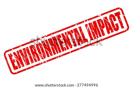 ENVIRONMENTAL IMPACT red stamp text on white - stock vector