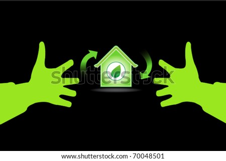 environmental sign with hands and house - stock vector