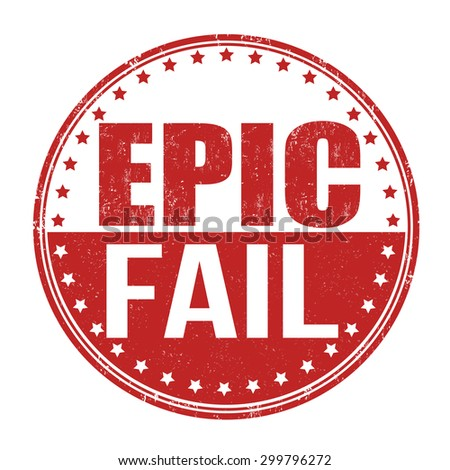 Epic fail grunge rubber stamp on white background, vector illustration - stock vector