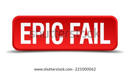 Epic fail red 3d square button isolated on white background - stock vector