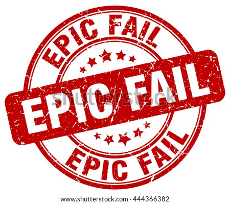epic fail red grunge round vintage rubber stamp.epic fail stamp.epic fail round stamp.epic fail grunge stamp.epic fail.epic fail vintage stamp. - stock vector