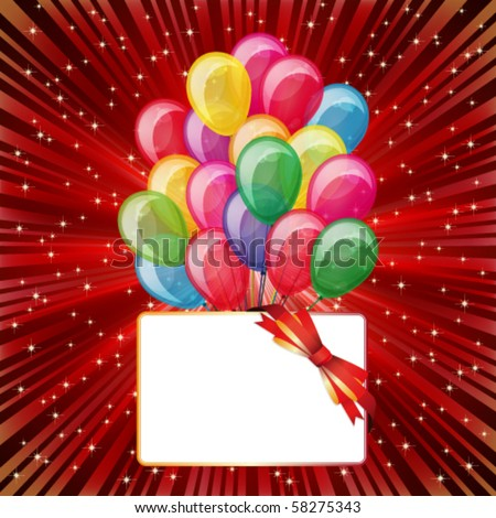 Eps10 Colorful brightly backdrop with balloons, stars, card... -for your text or design. - stock vector