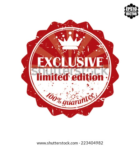 Eps10 Vector: Exclusive Red Rubber Stamp, Label, Sticker or Badge Limited Edition Isolated on White Background.