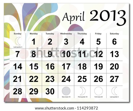 EPS10 vector file. April 2013 calendar. Beautiful and colorful design over white. Raster version is in my portfolio. - stock vector