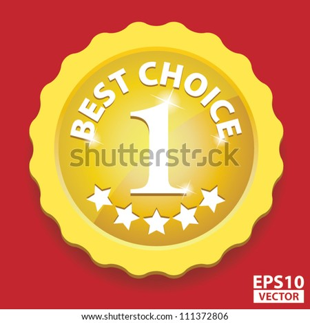 EPS10 Vector: Gold Best Choice Sign with number one and five stars - stock vector