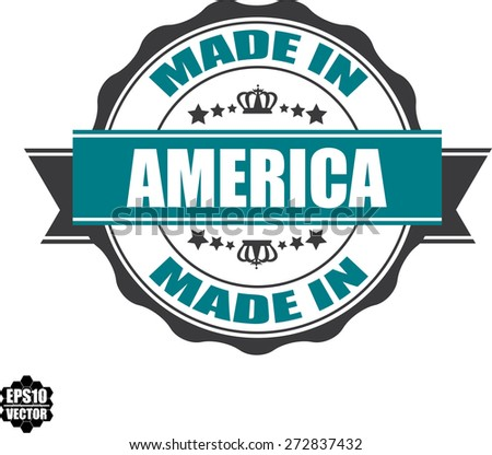 EPS10 Vector : Made In America Grunge Rubber Stamp with Star And Ribbon. (Sticker, Tag, Icon, Symbol)  - stock vector