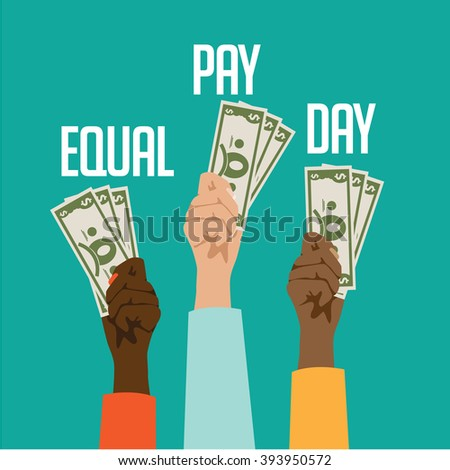Equal pay day design. EPS 10 vector. - stock vector