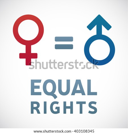 Equal Rights and Gender Equality