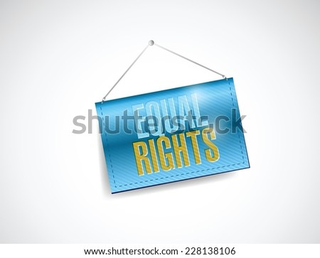 equal rights hanging sign illustration design over a white background - stock vector