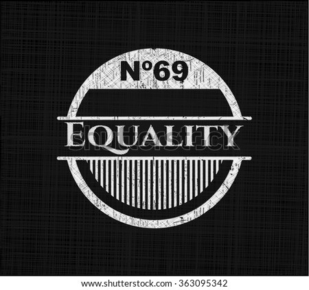 Equality chalk emblem written on a blackboard - stock vector