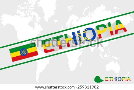 Ethiopia map flag and text illustration, on world map - stock vector