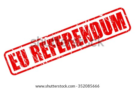 EU REFERENDUM red stamp text on white - stock vector