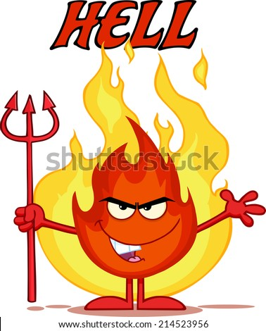 Evil Fire Cartoon Mascot Character Holding Up A Pitchfork In Front Of Flames With Text Hell - stock vector