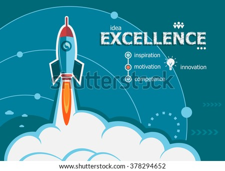 Excellence design and concept background with rocket. Excellence concepts for web banner and printed materials.