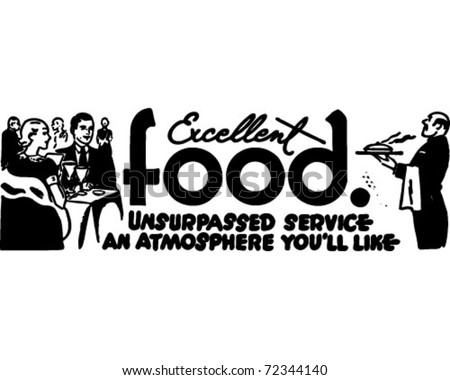Excellent Food - Retro Ad Art Banner - stock vector