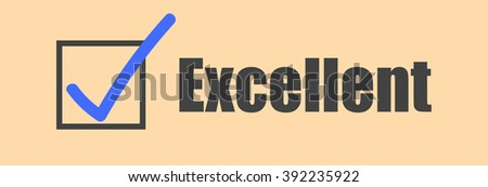 Excellent mark flat style Business Quality concept
