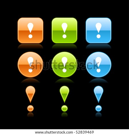 Exclamation mark glossy colored web button icon with reflection on black - stock vector