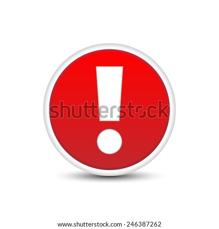 Exclamation mark in a red button with shadow effect - stock vector