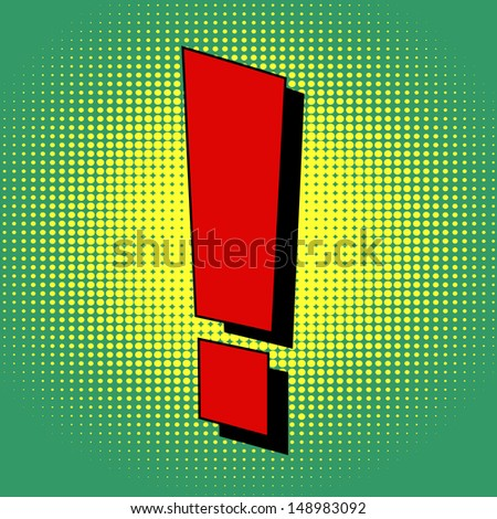 Exclamation mark in pop art style - stock vector