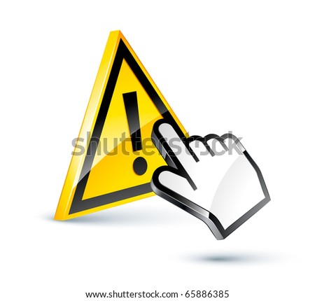 exclamation sign and hand cursor - stock vector