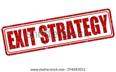 Exit strategy grunge rubber stamp on white, vector illustration - stock vector