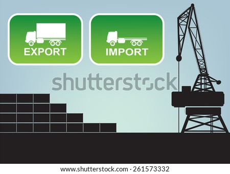 Export import signs,symbols vector illustration full and empty truck on green.harbor crane and shipping containers in background  - stock vector