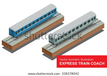 Express train coach. Vector isometric illustration of a Express train coach. Vehicles designed to carry large numbers of passengers. Isolated vector of modern high speed Express train coach.