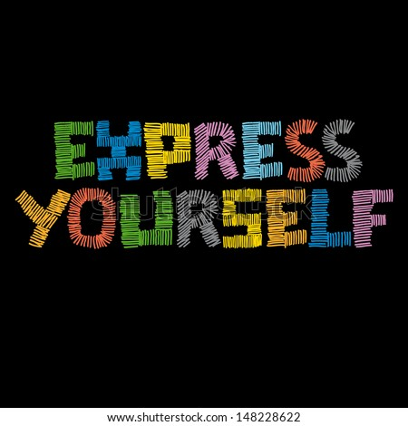 Express Yourself - stock vector