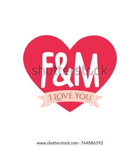 F And M Letter Inside Heart For St Valentine Day Design I Love You