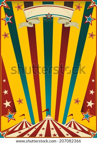 Fabulous circus. a multicolor circus poster for your advertising. - stock vector