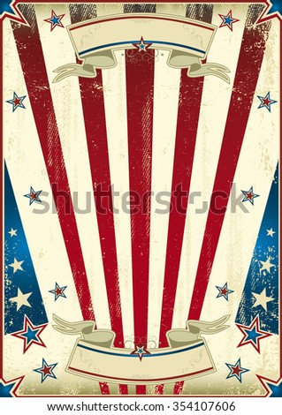 Fabulous US background. A grunge american vintage poster  for your advertising.