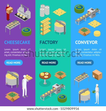 Factory Cheese Production Line Elements and Staff Banner Vecrtical Set Isometric View Technology Service Process of Cooking Dairy Product. Vector illustration of Prepare Cheese