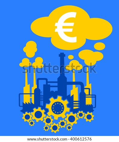 Factory in the colors of flag of European Union as metaphor of European industry and its financial profit  - stock vector